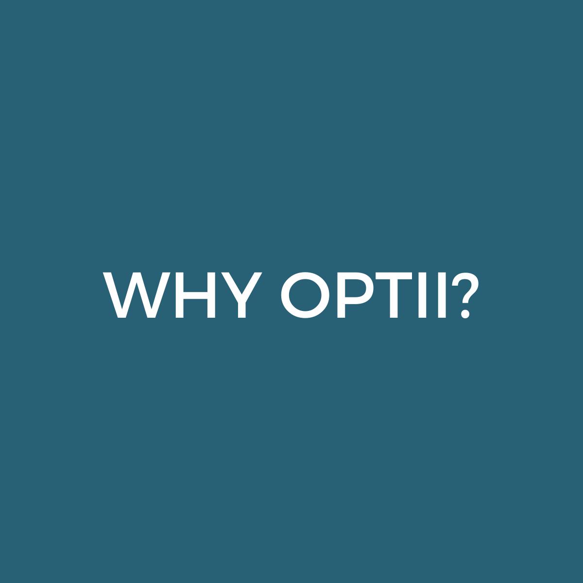 WHY OPTII (1)
